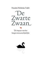 De zwarte zwaan : de impact van het hoogst onwaarschijnlijke