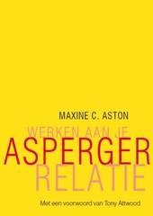 Werken aan je Asperger-relatie : praktische tips en adviezen