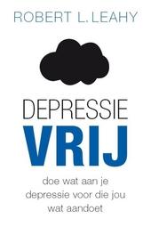 Depressievrij : doe wat aan je depressie voor die jou wat aandoet