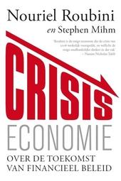 Crisiseconomie : over de toekomst van financieel beleid