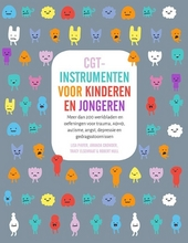 CGT-instrumenten voor kinderen en jongeren : meer dan 200 werkbladen en oefeningen bij trauma, ADHD, autisme, angst...
