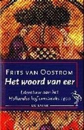 Het woord van eer : literatuur aan het Hollandse hof omstreeks 1400