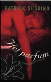 Het parfum : de geschiedenis van een moordenaar