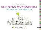 De hybride woningmarkt : verenigt huur met eigendom