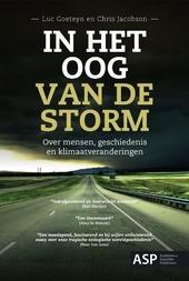 In het oog van de storm : over mensen, geschiedenis en klimaatveranderingen