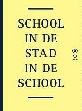 School in de stad, stad in de school