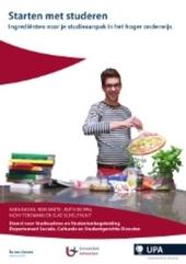 Starten met studeren : ingrediënten voor je studieaanpak in het hoger onderwijs