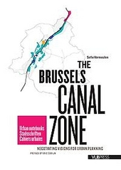 The Brussels Canal Zone : negotiating visions for urban planning