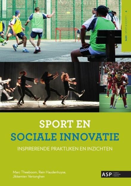 Sport en sociale innovatie : inspirerende praktijken en inzichten