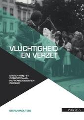 Vluchtigheid en verzet : sporen van het internationaal happeninggebeuren in België