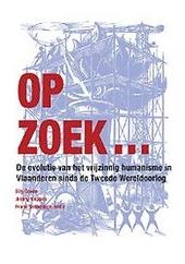 Op zoek ... : de evolutie van het vrijzinnig humanisme in Vlaanderen sinds de Tweede Wereldoorlog