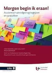 Morgen begin ik eraan! : academisch uitstelgedrag begrijpen en aanpakken