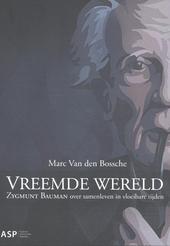 Vreemde wereld : Zygmunt Bauman over samenleven in vloeibare tijden