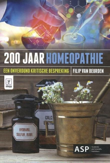 200 jaar homeopathie : een onverdund kritische bespreking