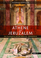 Athene of Jeruzalem : de filosofie en de heilige waarheid
