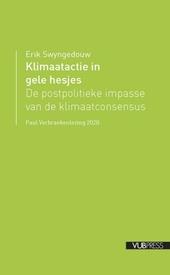 Klimaatactie in gele hesjes : de postpolitieke impasse van de klimaatconsensus