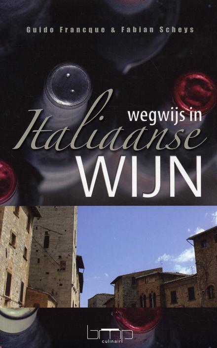 Wegwijs in Italiaanse wijn