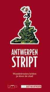 Antwerpen stript : wandelroutes leiden je door de stad