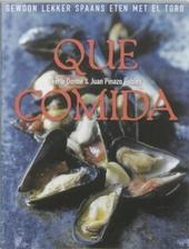 Que comida : gewoon lekker Spaans eten met El Toro