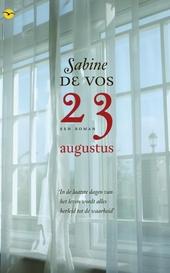 23 augustus : een roman
