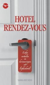 Hotel rendez-vous : echte verhalen en herinneringen uit liefdeshotels