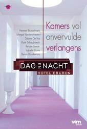 Dag en nacht : hotel Eburon