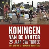 Koningen van de winter : 25 jaar GvA-trofee