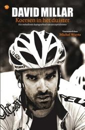 Koersen in het duister : het onthullende dopingverhaal van een topwielrenner