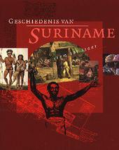 Geschiedenis van Suriname : van stam tot staat