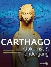 Carthago : opkomst & ondergang