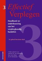 Effectief verplegen : handboek ter onderbouwing van het verpleegkundig handelen. 3