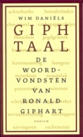 Giphtaal : de woordvondsten van Ronald Giphart