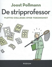 De stripprofessor : vijftig colleges over tekenkunst