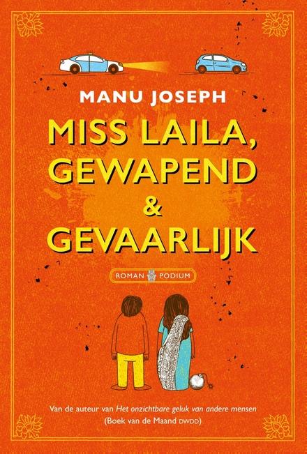 Miss Laila, gewapend & gevaarlijk