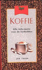 Koffie : alle informatie voor de liefhebber
