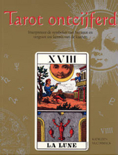 Tarot ontcijferd : interpreteer de symbolen van het tarot en vergroot uw kennis