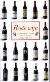 Rode wijn : alle informatie voor de liefhebber