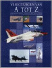 Vliegtuigen van A tot Z
