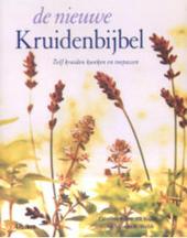 De nieuwe kruidenbijbel : zelf kruiden kweken en toepassen