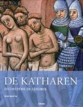 De katharen : geschiedenis en geheimen