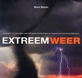 Extreem weer : oorzaken en gevolgen van klimaatveranderingen en zware weersomstandigheden