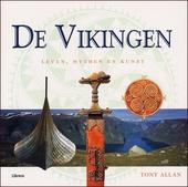 De vikingen : leven, mythen en kunst