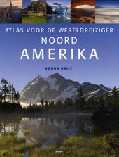 Atlas voor de wereldreiziger : Noord-Amerika