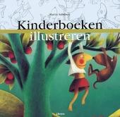 Kinderboeken illustreren : het tekenen en schilderen voor publicatie