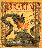 Draken : een geïllustreerde geschiedenis
