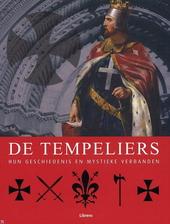 De tempeliers : hun geschiedenis en mystieke verbanden