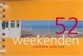 52 weekenden logeren aan zee