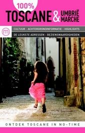 100% Toscane, Umbrië & Marche