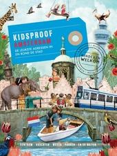 Kidsproof Amsterdam : de leukste adressen in en rond de stad