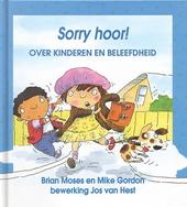 Sorry hoor! : over kinderen en beleefdheid